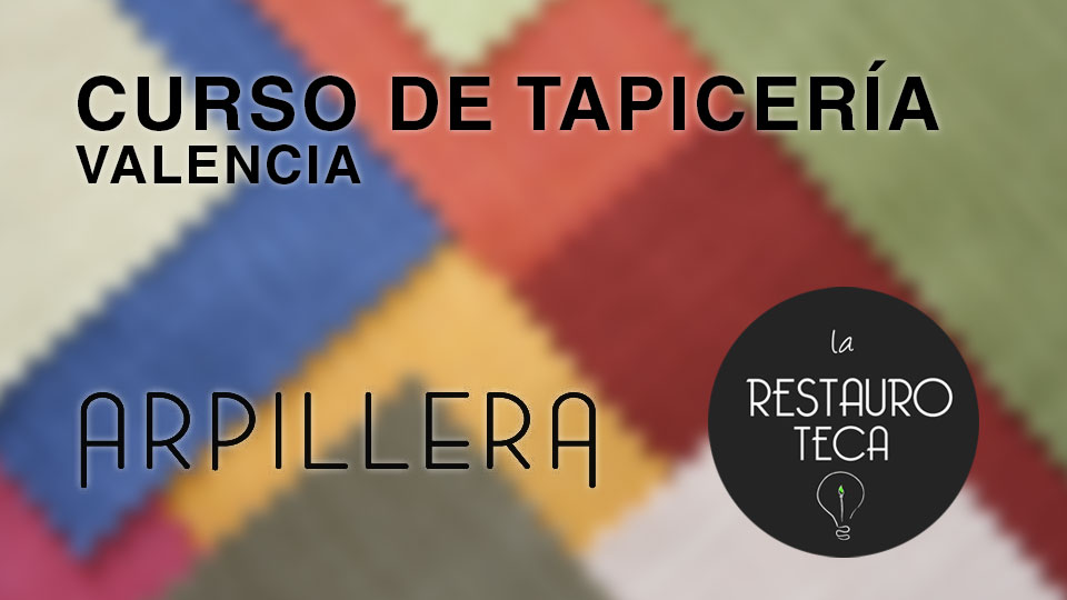 Curso de tapicería en Valencia